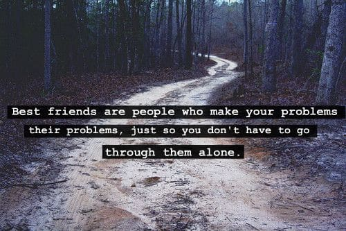 Quote of the day: best friends